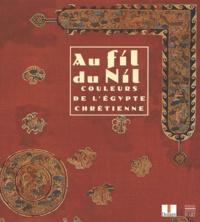 Au fil du Nil. Couleurs de lEgypte chrétienne.pdf