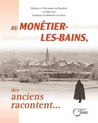 Deedr.fr Au Monetier-les-Bains des anciens racontent... Image