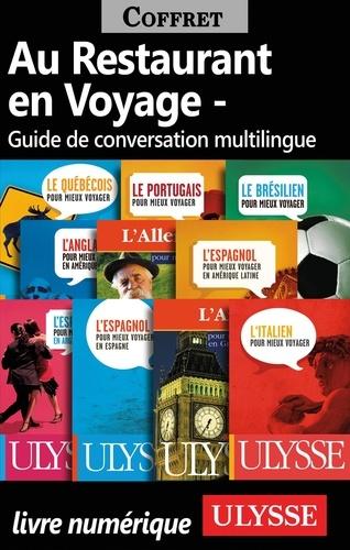 Au Restaurant en Voyage (Guide de conversation multilingue)