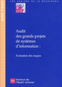 Audit des grands projets de systèmes dinformation : évaluation des risques.pdf