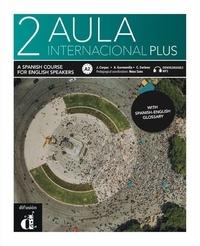 Collectif - Aula internacional Plus 2 - English Edition.