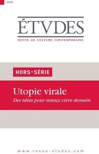Collectif Auteur - Revue Etudes - Utopie Virale - Hors-Série.