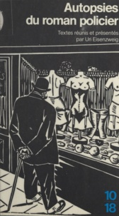 Collectif - Autopsies du roman policier.