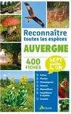Collectif - Auvergne, reconnaitre toutes les especes.