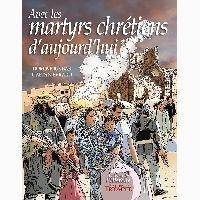 Histoiresdenlire.be Avec les martyrs chrétiens d'aujourd'hui Image