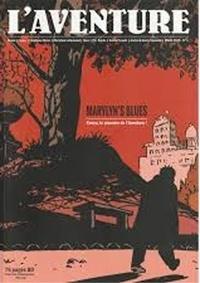 Collectif - Aventure N°1 (L) Marylin's blues : Cossu, le pionnier de l'Aventure.