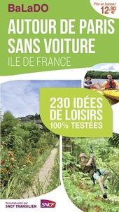 Collectif - Balado Ile-de-France autour de Paris sans voiture 2014.