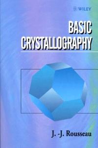 BASIC CRYSTALLOGRAPHY. Avec disquette, édition en anglais