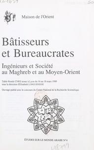 Collectif - Bâtisseurs et bureaucrates - Ingénieurs et société au Maghreb et au Moyen-Orient, table ronde CNRS tenue à Lyon du 16 au 18 mars 1989.
