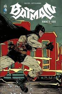 Collectif - Batman - Année 100.