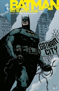 Collectif - Batman - No Man's Land - Tome 1.