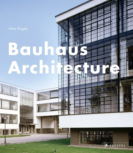 Collectif - Bauhaus architecture.