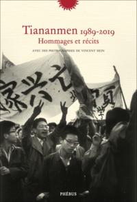 Collectif Bei Dao et Vincent Hein - Tiananmen 1989-2019 - Hommages et récits.