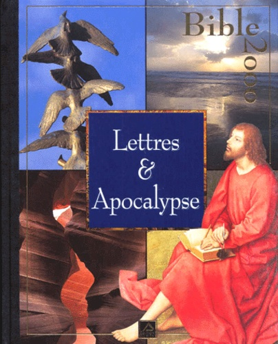 Collectif - Bible 2000 Tome 18 - Lettres & Apocalypse.