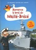 Collectif - Bienvenue à bord du Maillé-Brézé.