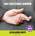 Collectif - Blagues cultes : Excuses bidons.