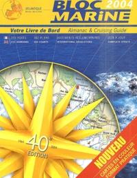 Collectif - Bloc Marine Atlantique, Manche et Mer du Nord 2004.