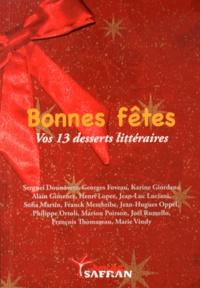 Collectif - Bonnes fêtes - Vos 13 desserts littéraires.