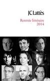 Collectif - Booklet rentrée littéraire 2014 Lattès.