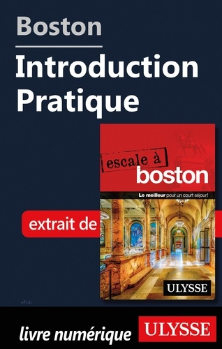 Boston - Introduction Pratique