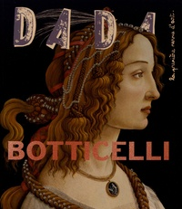 Collectif et Antoine Ullmann - Botticelli (revue DADA 247).