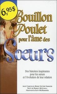Collectif - Bouillon de poulet pour l'âme des Soeurs - Poche.