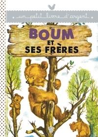 Pierre Probst et  Collectif - Boum et ses frères.