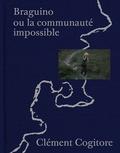 Collectif - Braguino - Ou la communauté impossible.