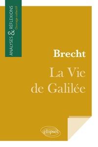 Collectif - Brecht, La Vie de Galilée.