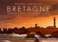 Collectif Breizhscapes - Regards croisés en Bretagne - Edition français-anglais-breton.