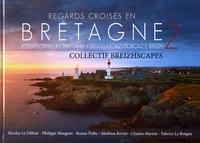 Collectif Breizhscapes - Regards croisés en Bretagne - Volume 2, Edition français-anglais-breton.