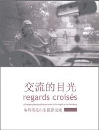 Collectif Bretagne-Chine - Regards croisés - Echanges photographiques entre la Bretagne et le Shandong.