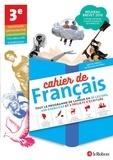 Collectif - Cahier de français 3e.