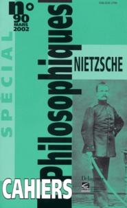 Cahiers philosophiques N° 90 spécial Mars 2002 : Nietzsche.pdf