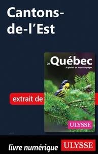 Livres gratuits à lire sans téléchargement Cantons-de-l'Est 9782765840701 in French
