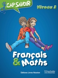Collectif - Cap savoir Français & Maths CM1.