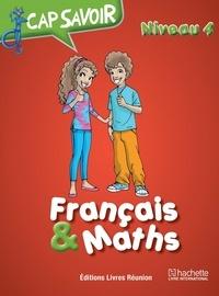 Collectif - Cap savoir Français & Maths CM2.