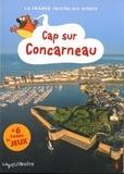 Collectif - Cap sur Concarneau.