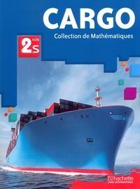 Collectif - Cargo Mathématiques Seconde S Elève.