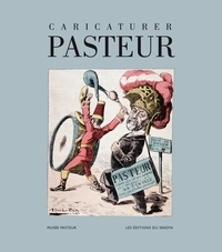 Collectif - Caricaturer Pasteur.