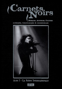 Collectif - Carnets noirs - Acte 1, La Scène international.