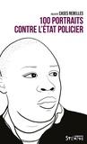 Collectif Case Rebelle - 100 portraits contre l'Etat policier.
