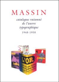 Deedr.fr Catalogue raisonné de l'oeuvre typographique de Massin. Tome 1, 1948-1958 Image