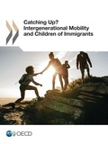 Collectif - Catching Up? Intergenerational Mobility and Children of Immigrants.