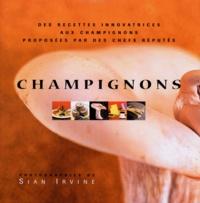 CHAMPIGNONS. Des recettes innovatrices aux champignons proposées par des chefs réputés.pdf
