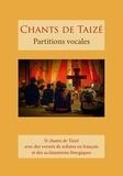Collectif - Chants de taize - partitions vocales.
