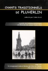 Collectif - Chants traditionnels de Pluherlin.
