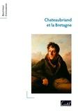 Collectif - Chateaubriand et la Bretagne.