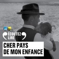 Collectif et Ariane Ascaride - Cher pays de mon enfance.