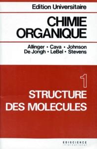 CHIMIE ORGANIQUE. Tome 1, structure des molécules.pdf